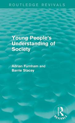 Young People's Understanding of Society by Adrian Furnham