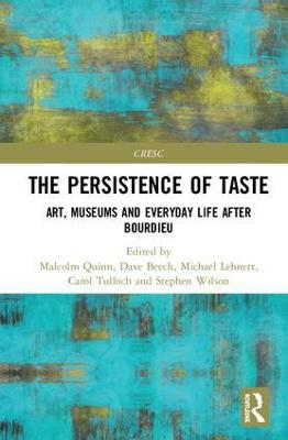 Persistence of Taste by Malcolm Quinn