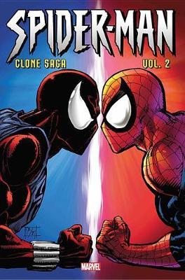 Spider-man: Clone Saga Omnibus Vol. 2 by J.M. Dematteis