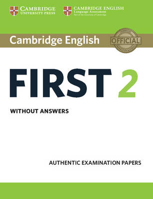 Cambridge English First 2 Student's Book without answers by