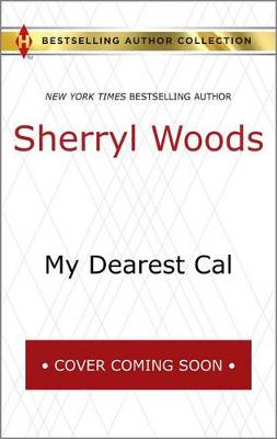 My Dearest Cal & a Texas Rescue Christmas by Sherryl Woods