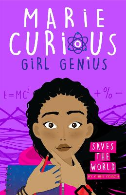 Marie Curious, Girl Genius: Saves the World: Book 1 book