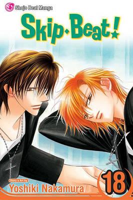 Skip Beat!, Vol. 18 by Yoshiki Nakamura