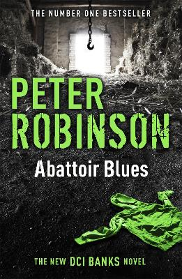 Abattoir Blues by Peter Robinson