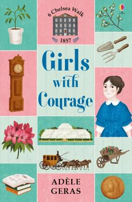 Girls with Courage by Adele Geras