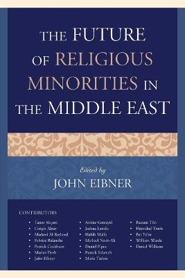 The Future of Religious Minorities in the Middle East book