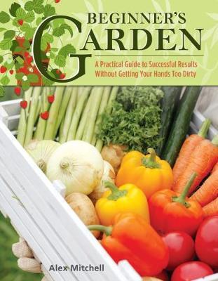 Beginner's Garden by Alex Mitchell
