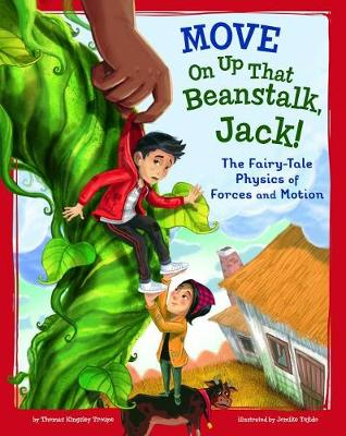 Move on Up That Beanstalk, Jack! by Thomas Kingsley Troupe