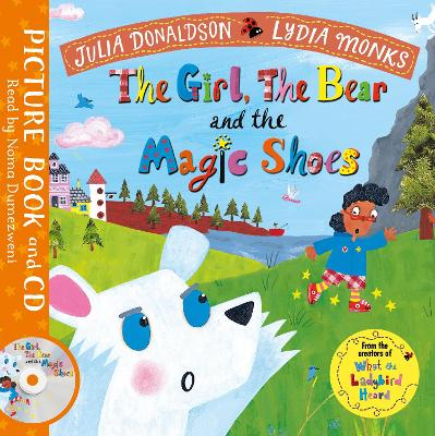The Girl, the Bear and the Magic Shoes: Book and CD Pack by Julia Donaldson