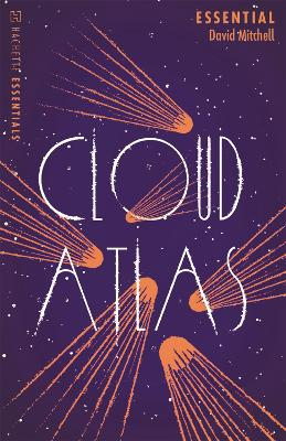 Cloud Atlas: Hachette Essentials by David Mitchell