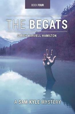 The Begats by Sarah Harvell Hamilton