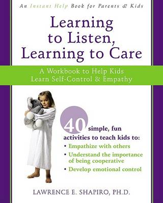 Learning to Listen, Learning to Care by Shapiro L