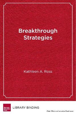 Breakthrough Strategies by Kathleen A. Ross