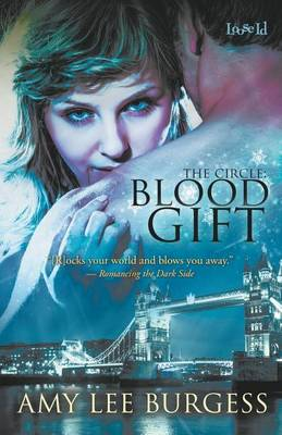 Blood Gift by Amy Lee Burgess