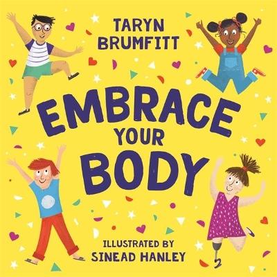 Embrace Your Body by Taryn Brumfitt