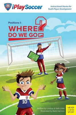 Positions I: Where Do We Go? by Lindsay Little