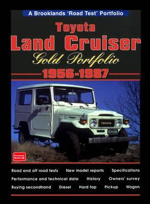 Toyota Land Cruiser Gold Portfolio 1956 to 1987 by R. M. Clarke