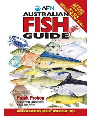 Australian Fish Guide by Frank Prokop