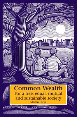 Common Wealth by Martin Large