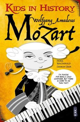 Kids in History: Wolfgang Amadeus Mozart by Barbara Catchpole