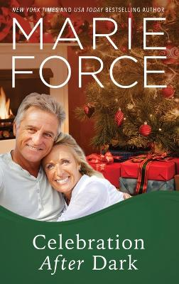 Celebration After Dark by Marie Force