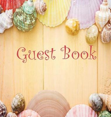 Guest Book, Visitors Book, Guests Comments, Vacation Home Guest Book, Beach House Guest Book, Comments Book, Visitor Book, Nautical Guest Book, Holiday Home, Bed & Breakfast, Retreat Centres, Family Holiday Guest Book (Hardback) by Lollys Publishing