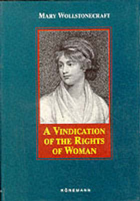 A Vindication of the Rights of Women by Mary Wollstonecraft