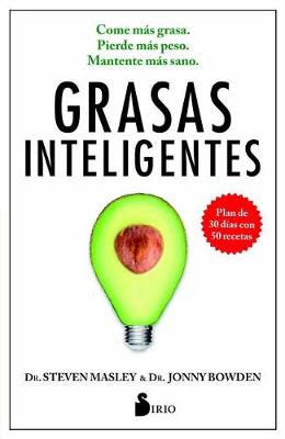 Grasas Inteligentes by Steven Masley MD