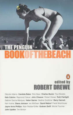 The The Penguin Book of the Beach by Robert Drewe