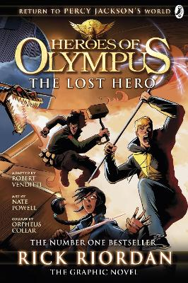 The Heroes of Olympus The Lost Hero: The Graphic Novel (Heroes of Olympus Book 1) Lost Hero: The Graphic Novel Bk. 1 by Rick Riordan