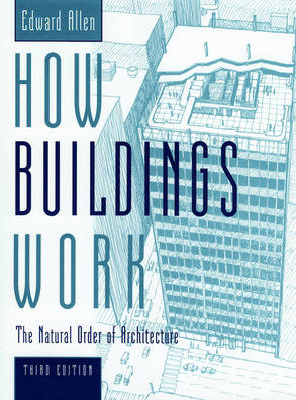 How Buildings Work by Edward Allen