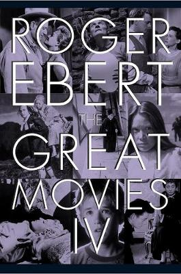 The Great Movies Iv by Roger Ebert