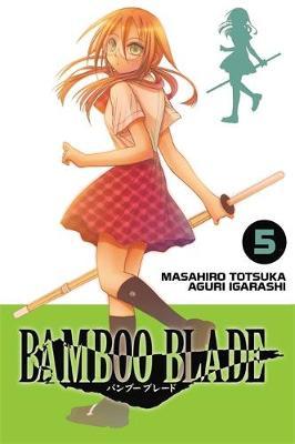Bamboo Blade, Vol. 5 book
