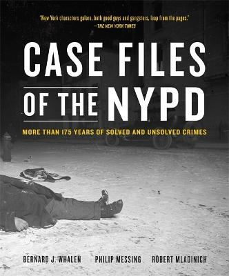 Case Files of the NYPD by Robert Mladinich