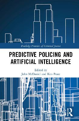 Predictive Policing and Artificial Intelligence book
