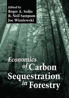 Economics of Carbon Sequestration in Forestry book