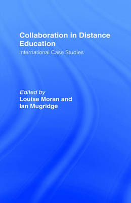 Collaboration in Distance Education by Louise Moran
