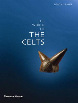 Exploring the World of the Celts book