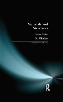 Materials and Structures by R. Whitlow