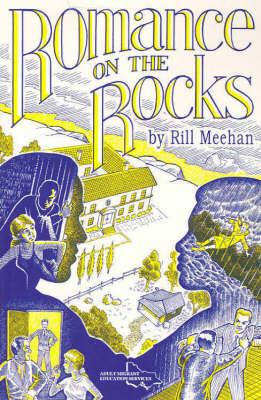 Romance on the Rocks: Novel by Rill Meehan