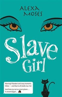 Slave Girl by Alexa Moses