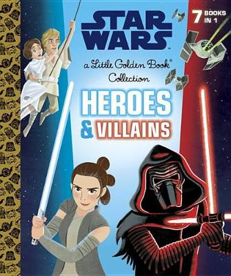 Heroes and Villains Little Golden Book Collection (Star Wars) by Golden Books