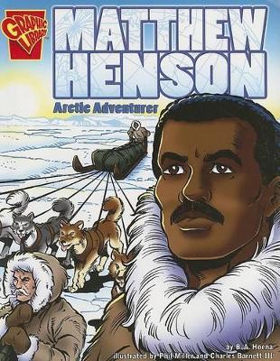 Matthew Henson by Blake A Hoena