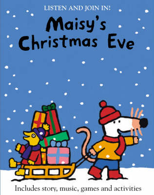 Maisy's Christmas Eve by Lucy Cousins