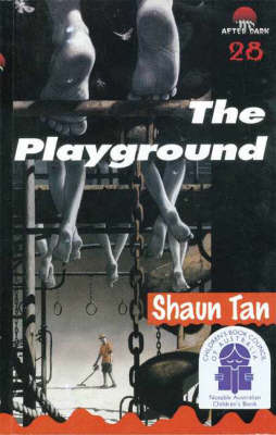 The Playground: After Dark Book 28 by Shaun Tan