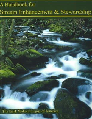 Handbook for Stream Enhancement & Stewardship book