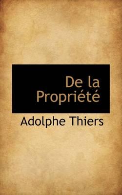 de La Propri T by Adolphe Thiers