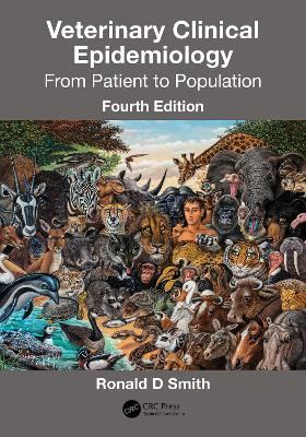 Veterinary Clinical Epidemiology: From Patient to Population book