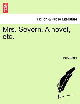Mrs. Severn by Mary Carter