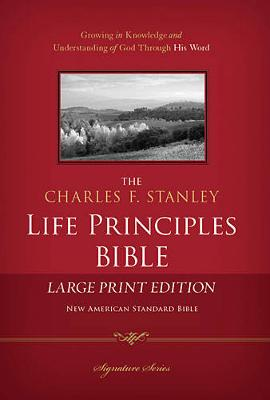 Charles F. Stanley Life Principles Bible NASB by Charles F. Stanley